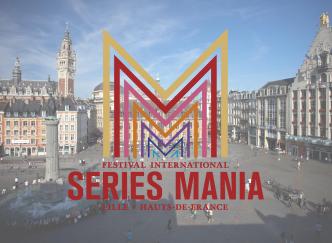 Festival Séries Mania, qu'est-ce que c'est ?