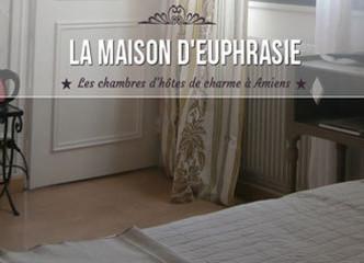 La maison Euphrasie