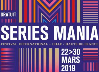 Festival Séries Mania, on vous dit tout sur l'édition 2019 !