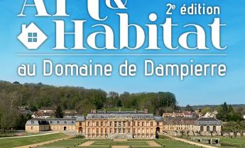 Salon art et habitat au Domaine de Dampierre-en-Yvelines